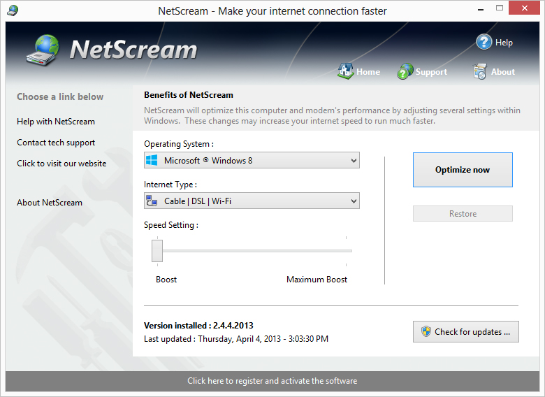 NetScream is a tool for all that allows you to modify your modem settings to increase internet performance up to 200 percent!! No modifications to your hardware are made and all adjustments and settings are done in an easy to use interface.
